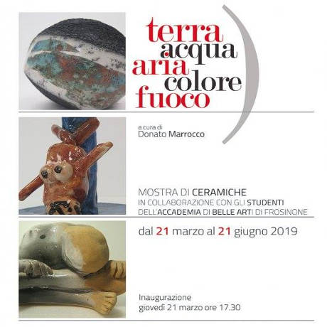 Terra Acqua Aria Colore Fuoco - Frosinone 2019, locandina