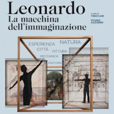 Leonardo. La macchina dell'immaginazione - Milano - fino al 14 luglio