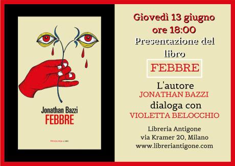 Jonathan Bazzi presenta Febbre @ Milano - 13 giugno 2019