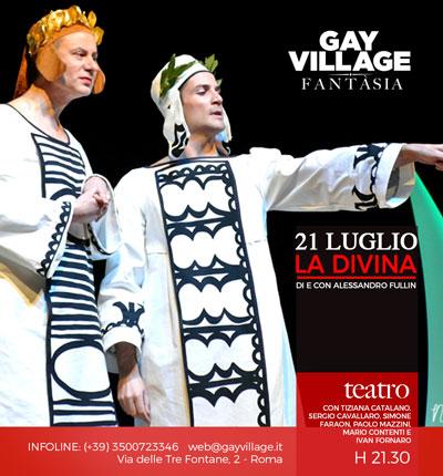 La Divina al Gay Village con Alessandro Fullin