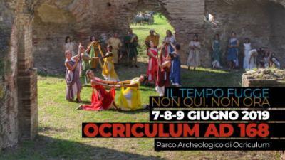 Ocriculum AD 168 - VIII edizione, dal 7 al 9 giugno 2019 al Parco Archeologico di Ocriculum (Otricoli). © 2019 Ocriculum AD 168.