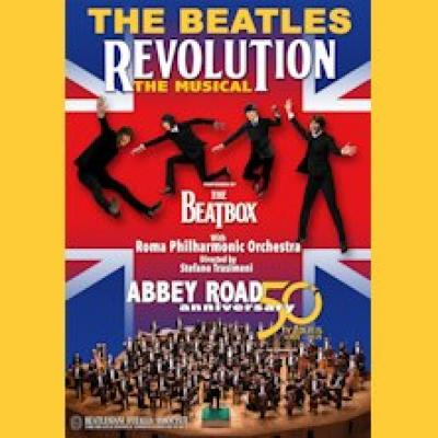 Revolution: The Beatles Musical by The Beatbox - Reggio Calabria - 27 luglio