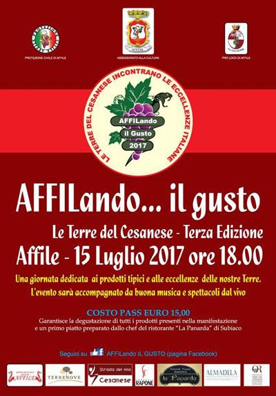 AFFILando IL GUSTO - Le Terre del Cesanese incontrano le Eccellenze Italiane, 3^ edizione. Affile, 15 luglio 2017. © Proloco Affile
