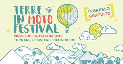 Terre In Moto Festival - Tornare, Resistere, Ricostruire. A San Lorenzo al Lago, Fiastra, dal 20 al 23 luglio 2017. © Terre In Moto