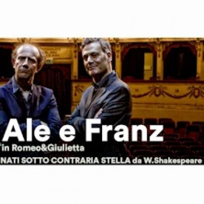 Ale e Franz: Romeo e Giulietta, nati sotto contraria stella - Gardone Riviera - 24 luglio