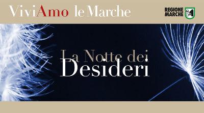 La Notte dei Desideri sulla Riviera Adriatica - Regione Marche, 2^ edizione | 28 luglio 2017. © Regione Marche - Turismo