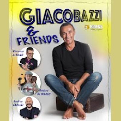 Giacobazzi & Friends - Faenza (RA) - 19 agosto