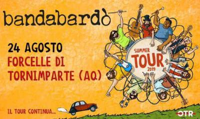 Bandabardò @ Forcelle di Tornimparte - 24 agosto