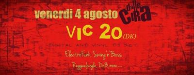 Vic 20 Digital and Vinyl Dj Set - Pesaro - 4 agosto 2017