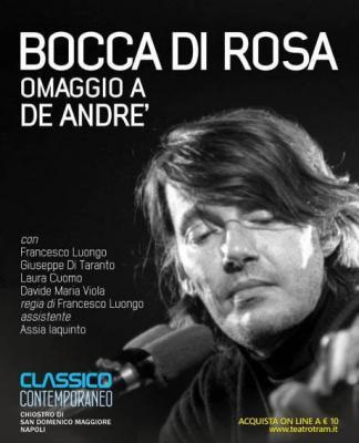 Bocca di Rosa: omaggio a De Andrè, per Classico Contemporaneo 2019. Chiostro di San Domenico Maggiore, Napoli | 22-23 agosto 2019. © TRAM - Teatro Ricerca Arte Musica.