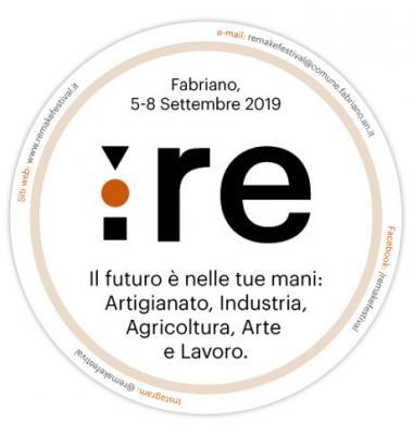 Remake Festival, II edizione. Fabriano, 05 - 08 settembre 2019. © Remake Festival - Festival delle arti e dei mestieri nell'era digitale.