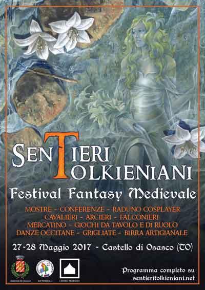 Sentieri Tolkeniani. Festival Fantasy Medievale - maggio 2017
