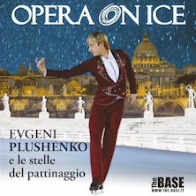 Opera on Ice - Roma - 4 e 5 ottobre
