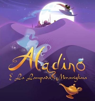 Aladino e la lampada meravigliosa, il musical - Valdagno (VI) - 9 e 10 novembre